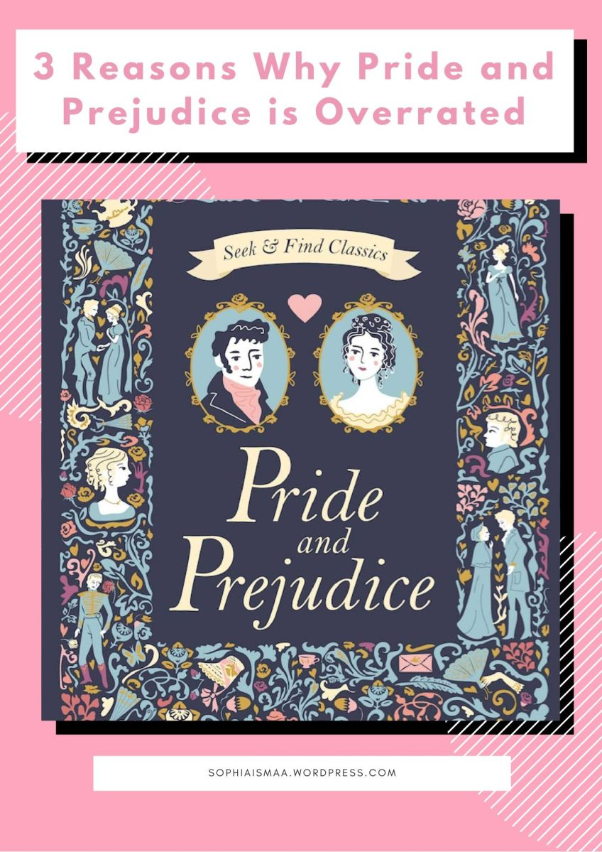 3 Reasons Why Pride and Prejudice is Overrated