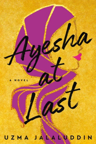 Ayesha at Last by Uzma Jalaluddin Purple and Yellow Book Cover
